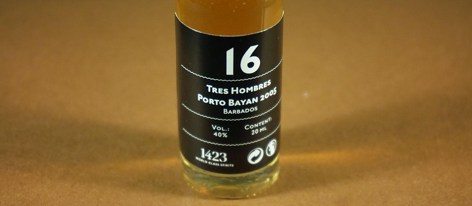 24 Days of Rum 2017: Dag 16 – Tres Hombres Porto Bayan 2005