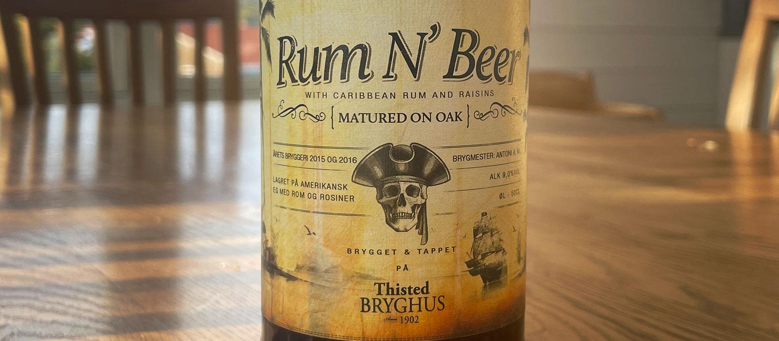 Rum N' Beer Thisted Bryghus