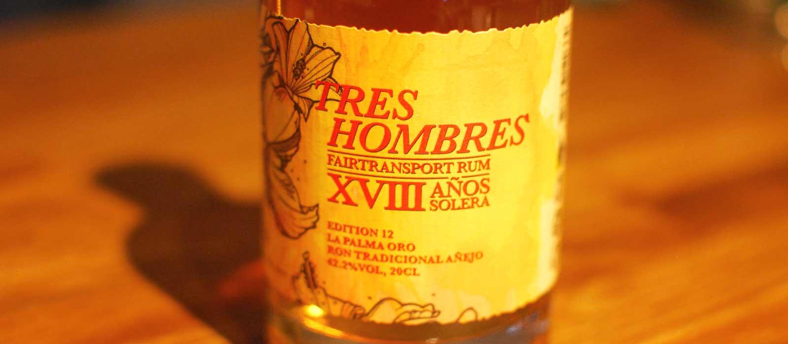 Månadens rom augusti 2016: Tres Hombres 2016 Edition 12 La Palma Oro XVIII